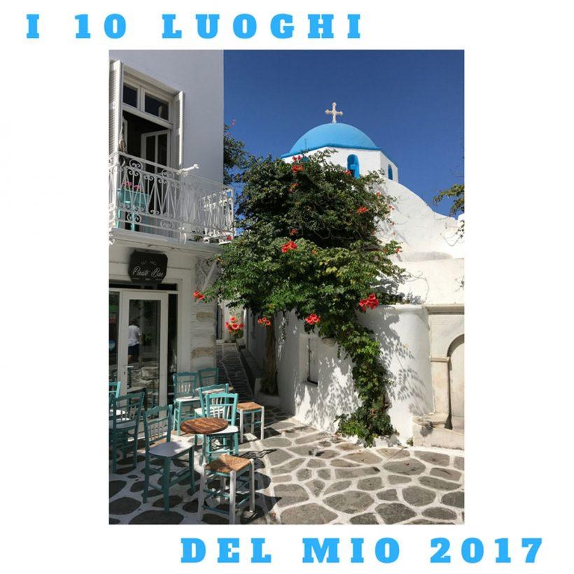 i 10 luoghi del mio 2017